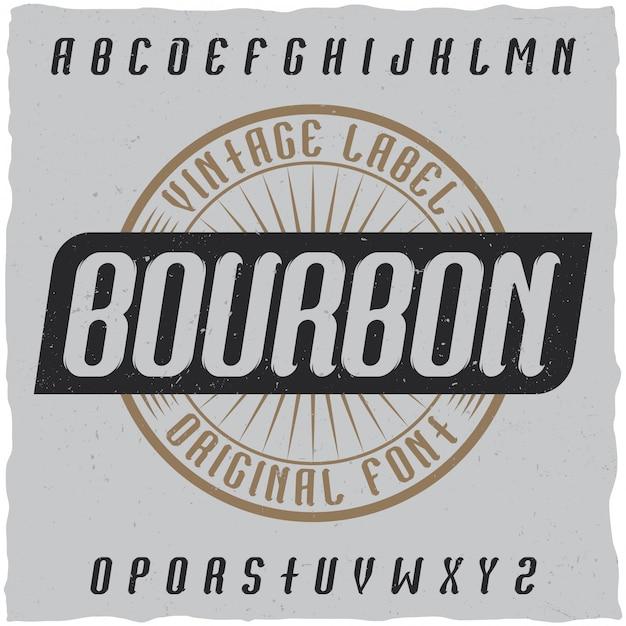 Vintage label lettertype genaamd bourbon. goed lettertype om te gebruiken in vintage labels of logo. Gratis Vector
