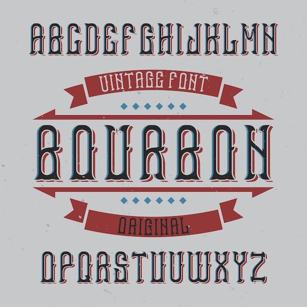 Vintage label lettertype genaamd bourbon Gratis Vector