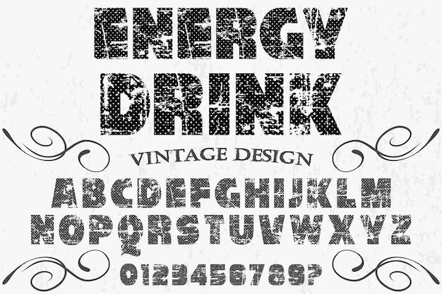 Vintage lettertype alfabetische energiedrank Premium Vector