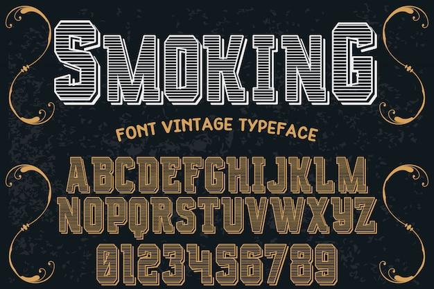 Vintage lettertype lettertype handgemaakt vector benoemde roken en labelontwerp Premium Vector