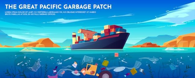 Vreedzame oceaan plastic vuilnis patch banner met containerschip en afval drijvende onderwater oppervlak. Gratis Vector