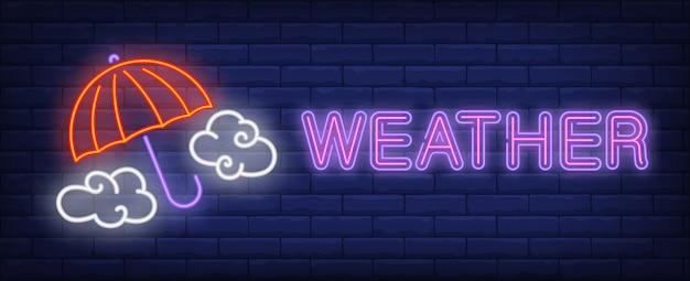 Weerneontekst met paraplu en wolken Gratis Vector