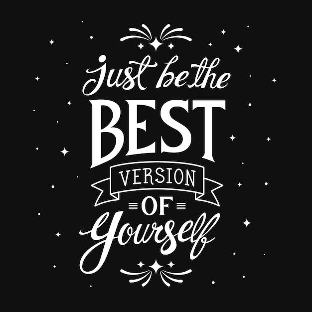 Wees gewoon de beste positieve belettering Gratis Vector