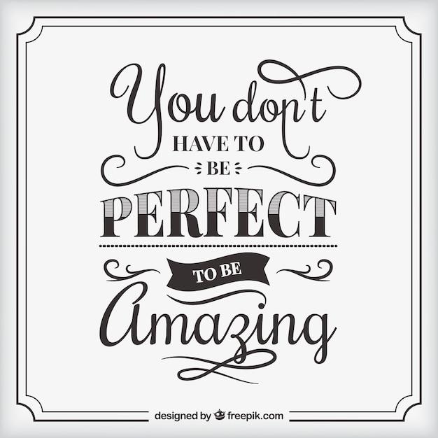 Wees niet perfect, wees geweldig citaatachtergrond Gratis Vector
