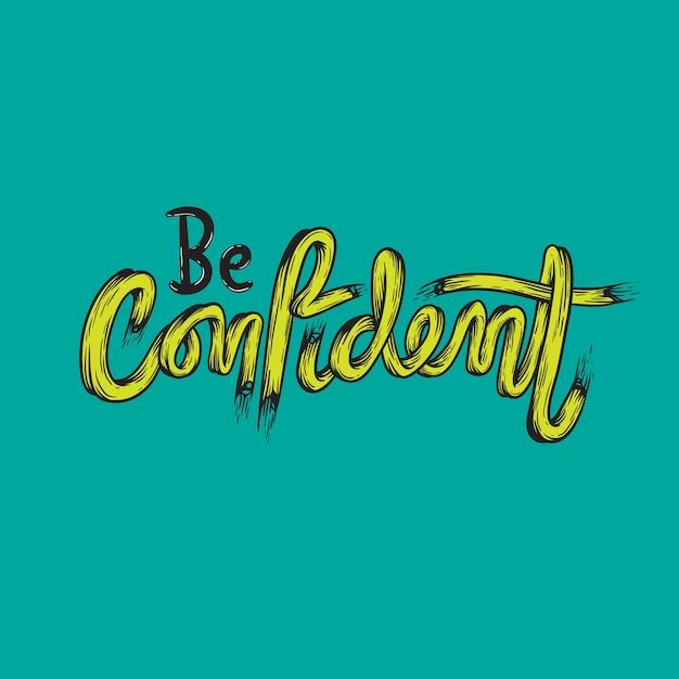 Wees zelfverzekerd vertrouwen typografie concept Gratis Vector