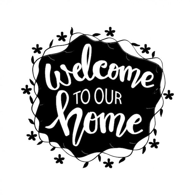Welkom bij ons thuis handgetekende letters. Premium Vector