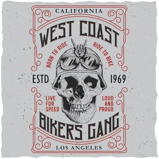 Westkust bikers bende poster met t-shirt ontwerp en schedel in motorhelm afbeelding Gratis Vector
