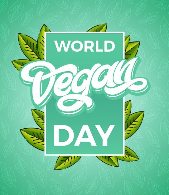 World vegan day belettering met blad en vierkant frame. elementen voor labels, logo's, badges, stickers of pictogrammen. organische sjabloon. typografie. Premium Vector