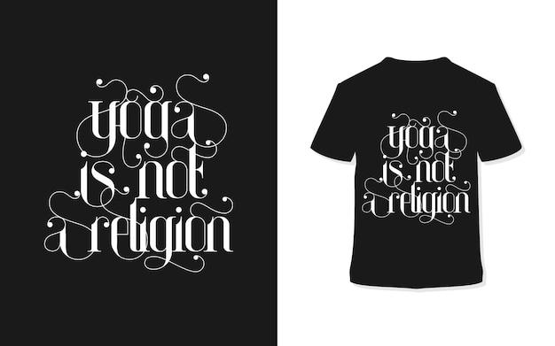Yoga is geen t-shirtontwerp met religie-typografie Premium Vector