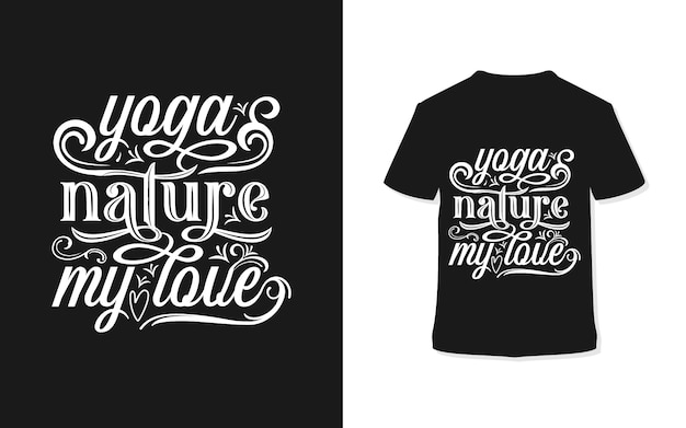 Yoga nature my soul typography t-shirt design Premium Vector